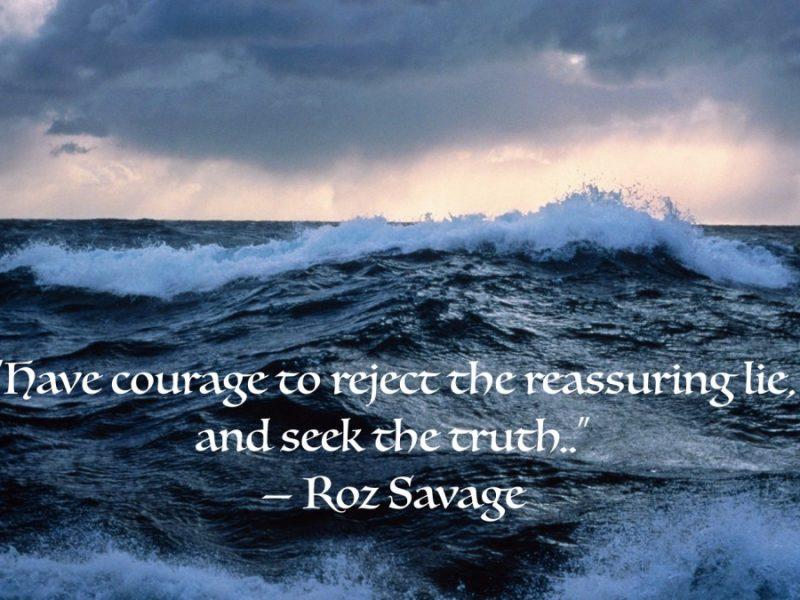 The Art of Living Courageously Week 7: Courage and Truth