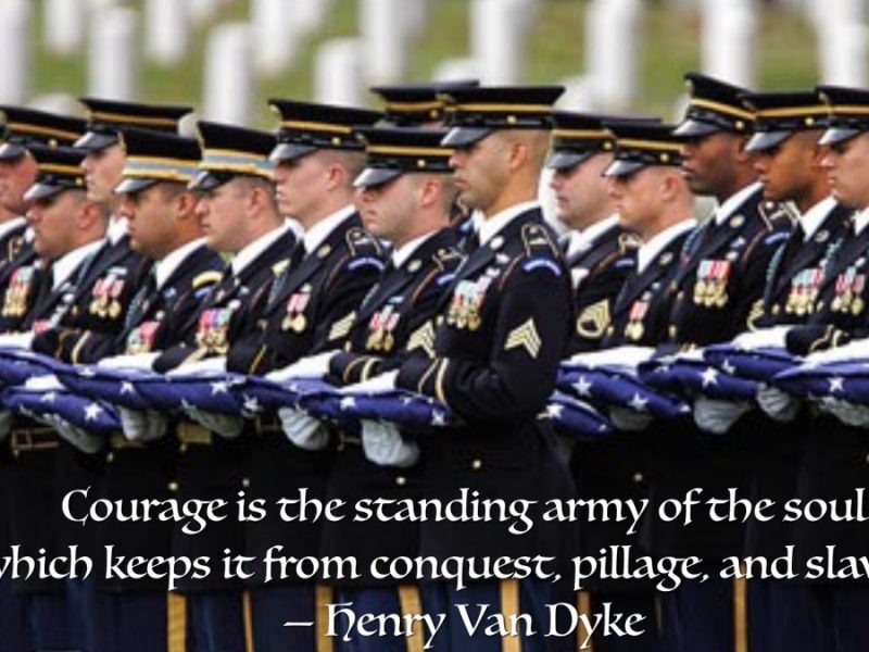 The Art of Living Courageously Week 10: Military Courage