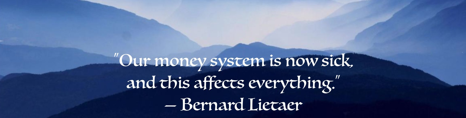 Bernard Lietaer, Visionary Economist
