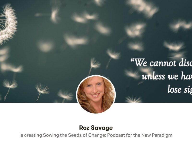 Sowing the Seeds of Change – A New Podcast